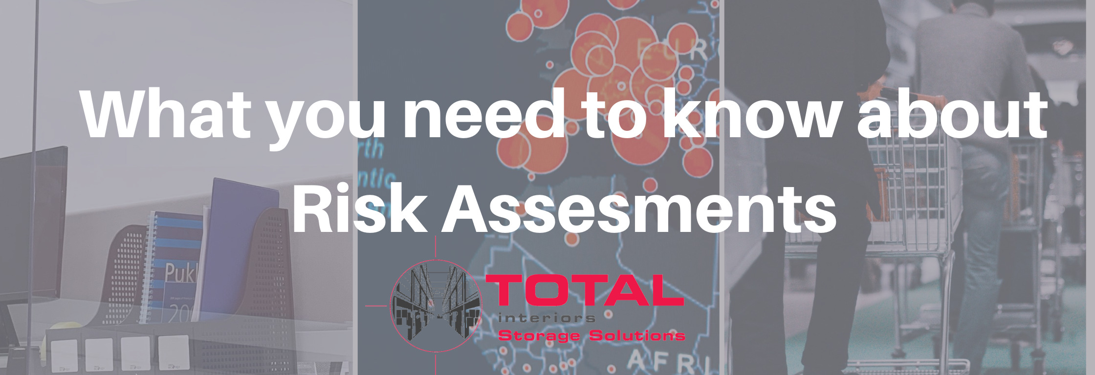 What you need to know about risk assessments